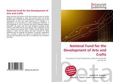 Bookcover of National Fund for the Development of Arts and Crafts