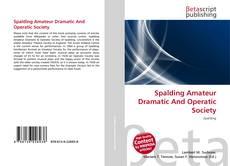 Portada del libro de Spalding Amateur Dramatic And Operatic Society