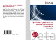Bookcover of Spalding–Rigdon Theory of Book of Mormon Authorship