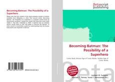 Buchcover von Becoming Batman: The Possibility of a Superhero
