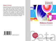 Bookcover of Rebecca Scown