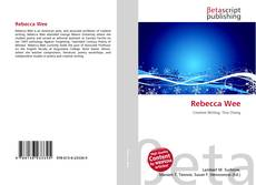 Bookcover of Rebecca Wee