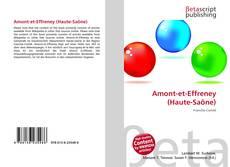 Bookcover of Amont-et-Effreney (Haute-Saône)
