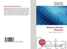 Bookcover of Rebecca Winters (Pioneer)