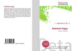 Bookcover of Rebekah Higgs