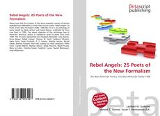 Bookcover of Rebel Angels: 25 Poets of the New Formalism