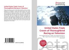 Portada del libro de United States Triple Crown of Thoroughbred Racing on Television
