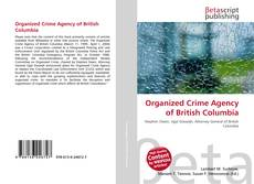 Bookcover of Organized Crime Agency of British Columbia