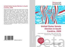 Capa do livro de United States Senate Election in South Carolina, 2008