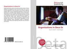Bookcover of Organizations in Deus Ex