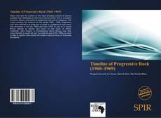 Bookcover of Timeline of Progressive Rock (1960–1969)