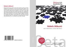 Rebels (Album) kitap kapağı