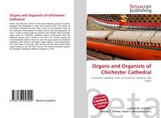 Обложка Organs and Organists of Chichester Cathedral