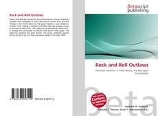 Bookcover of Rock and Roll Outlaws