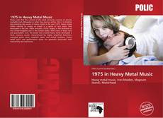 Bookcover of 1975 in Heavy Metal Music