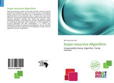 Bookcover of Super-recursive Algorithm