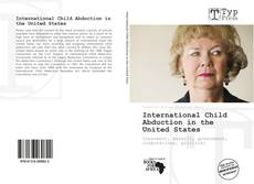 Bookcover of International Child Abduction in the United States