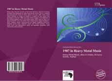Bookcover of 1987 in Heavy Metal Music