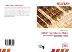 Bookcover of 1988 in Heavy Metal Music