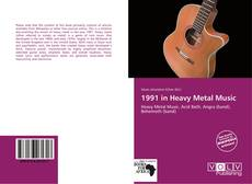 Bookcover of 1991 in Heavy Metal Music