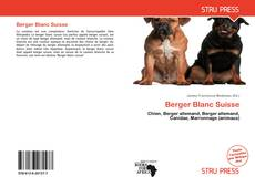 Bookcover of Berger Blanc Suisse
