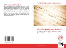 Bookcover of 1993 in Heavy Metal Music
