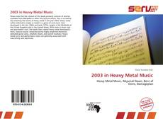 Bookcover of 2003 in Heavy Metal Music