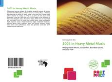 Bookcover of 2005 in Heavy Metal Music