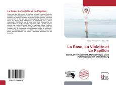 La Rose, La Violette et Le Papillon的封面