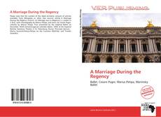 Bookcover of A Marriage During the Regency
