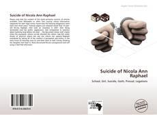 Suicide of Nicola Ann Raphael kitap kapağı