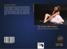 The Magic Pills (Ballet)的封面