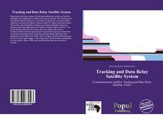 Bookcover of Tracking and Data Relay Satellite System