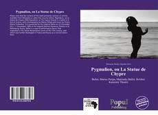 Bookcover of Pygmalion, ou La Statue de Chypre