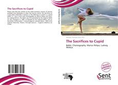 Capa do livro de The Sacrifices to Cupid
