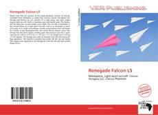 Bookcover of Renegade Falcon LS