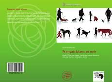 Bookcover of Français blanc et noir