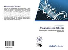 Copertina di Morphogenetic Robotics