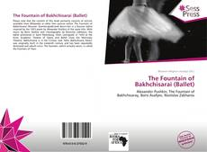 Bookcover of The Fountain of Bakhchisarai (Ballet)