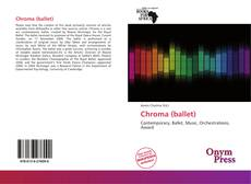 Bookcover of Chroma (ballet)