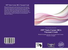 Bookcover of 1957 Nutts Corner BEA Viscount Crash