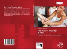 Bookcover of The Path of Thunder (Ballet)