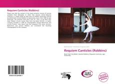 Bookcover of Requiem Canticles (Robbins)