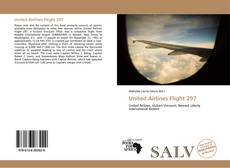 Bookcover of United Airlines Flight 297