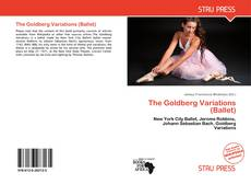 Bookcover of The Goldberg Variations (Ballet)