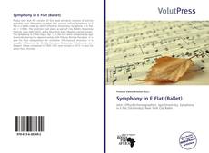 Bookcover of Symphony in E Flat (Ballet)