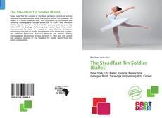The Steadfast Tin Soldier (Ballet)的封面