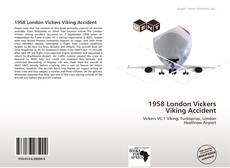 Portada del libro de 1958 London Vickers Viking Accident