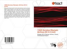 Bookcover of 1969 Keratea Olympic Airlines DC-6 Crash