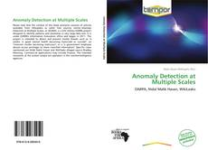 Bookcover of Anomaly Detection at Multiple Scales